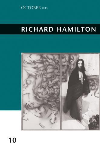 Richard Hamilton: Volume 10 - October Files (Paperback)