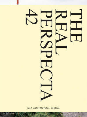 Perspecta 42: The Real - Perspecta (Paperback)