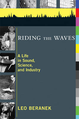 Riding the Waves: A Life in Sound, Science, and Industry - The MIT Press (Paperback)