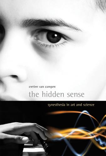 The Hidden Sense: Synesthesia in Art and Science - Leonardo (Paperback)