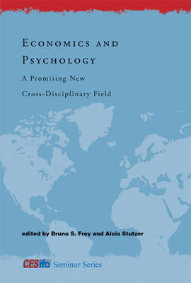 Economics and Psychology: A Promising New Cross-Disciplinary Field - CESifo Seminar Series (Paperback)