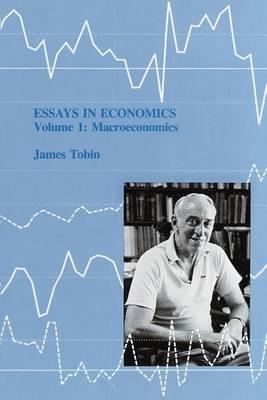 Essays in Economics: Essays in Economics Macroeconomics v. 1 - Essays in Economics (Paperback)