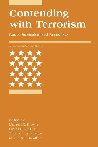 Contending with Terrorism: Roots, Strategies, and Responses - International Security Readers (Paperback)