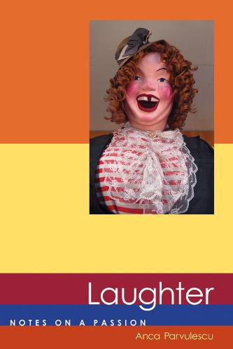 Laughter: Notes on a Passion - Short Circuits (Paperback)