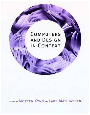 Computers and Design in Context (Paperback)