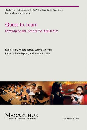 Quest to Learn: Developing the School for Digital Kids (Paperback)