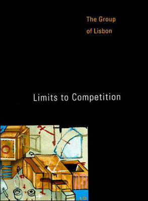 Limits to Competition - The MIT Press (Paperback)