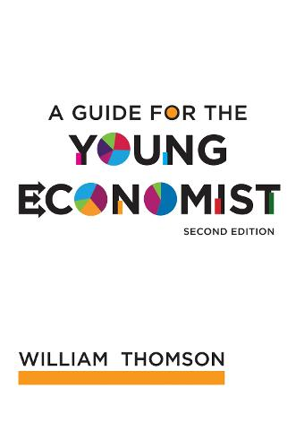 A Guide for the Young Economist - MIT Press (Paperback)