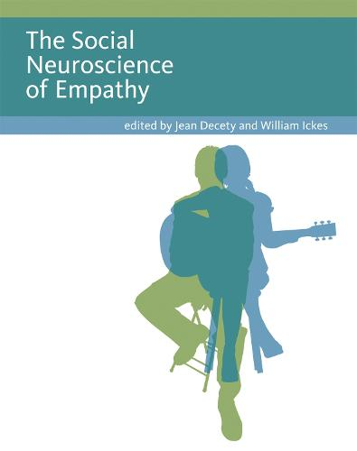 The Social Neuroscience of Empathy - Social Neuroscience (Paperback)
