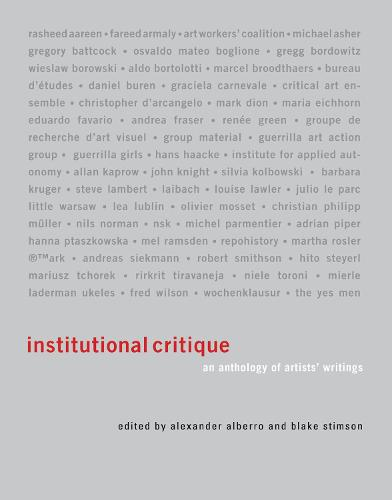 Institutional Critique: An Anthology of Artists' Writings - The MIT Press (Paperback)