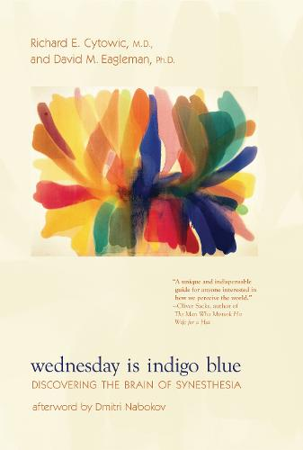 Wednesday Is Indigo Blue: Discovering the Brain of Synesthesia - The MIT Press (Paperback)