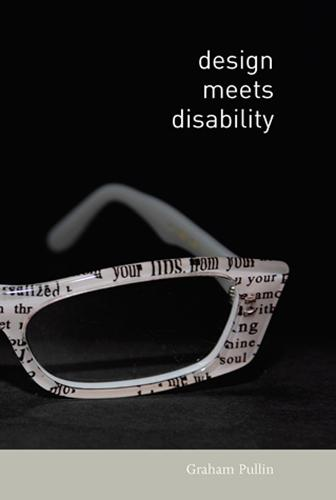 Design Meets Disability - The MIT Press (Paperback)