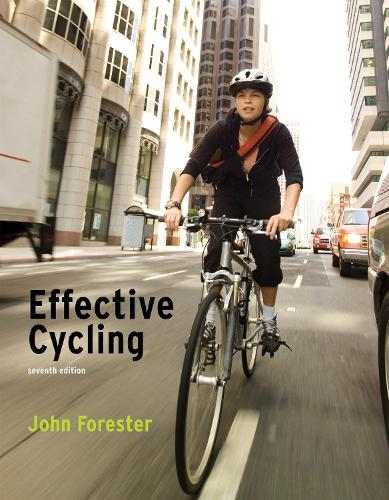 Effective Cycling - The MIT Press (Paperback)
