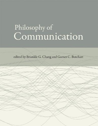 Philosophy of Communication - The MIT Press (Paperback)
