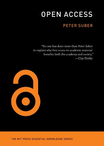Open Access - MIT Press Essential Knowledge series (Paperback)