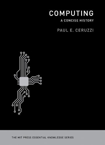 Computing: A Concise History (Paperback)