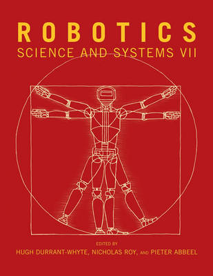 Robotics: Science and Systems VII - The MIT Press (Paperback)