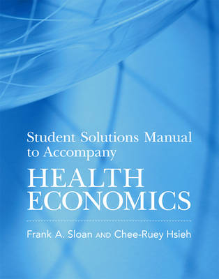 Student Solutions Manual to Accompany Health Economics - The MIT Press (Paperback)