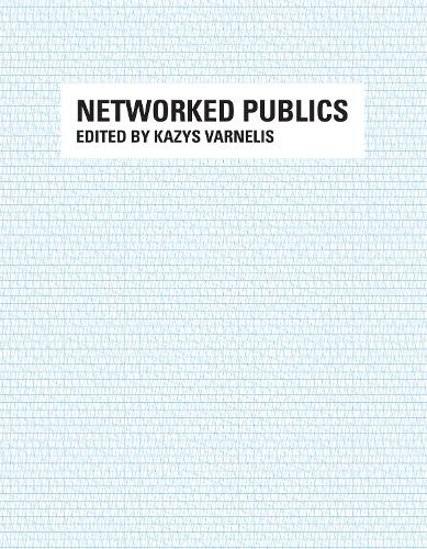 Networked Publics - MIT Press (Paperback)