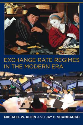 Exchange Rate Regimes in the Modern Era - MIT Press (Paperback)