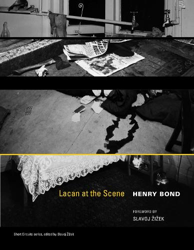 Lacan at the Scene - Short Circuits (Paperback)