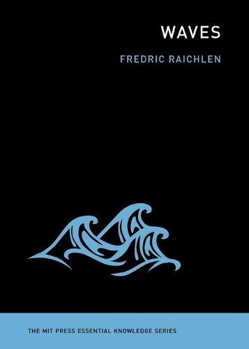 Waves - MIT Press Essential Knowledge series (Paperback)