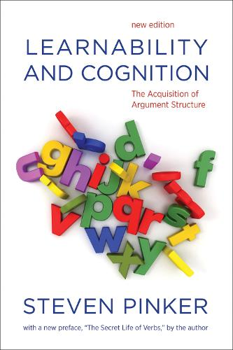 Learnability and Cognition: The Acquisition of Argument Structure (Paperback)