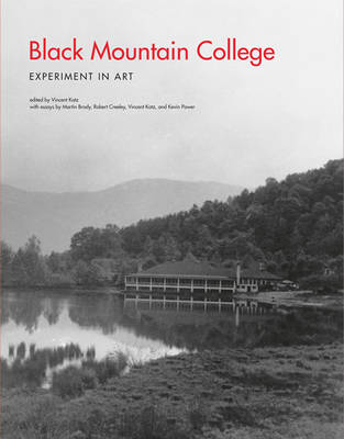 Black Mountain College: Experiment in Art - The MIT Press (Paperback)