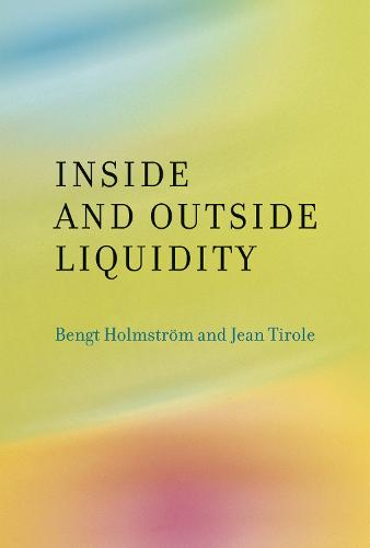 Inside and Outside Liquidity - The MIT Press (Paperback)