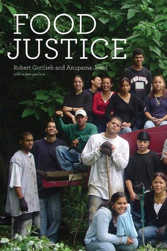 Food Justice - Food, Health, and the Environment (Paperback)