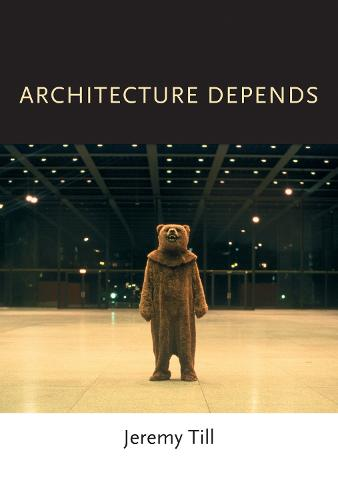 Architecture Depends - MIT Press (Paperback)