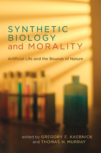 Synthetic Biology and Morality: Artificial Life and the Bounds of Nature - Basic Bioethics (Paperback)