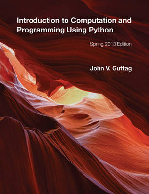 Introduction to Computation and Programming Using Python (Paperback)