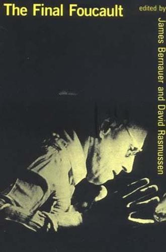 The Final Foucault - The MIT Press (Paperback)