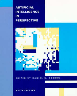 Artificial Intelligence in Perspective - Special Issues of  <i>Artificial Intelligence</i> (Paperback)