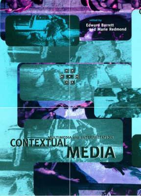Contextual Media: Multimedia and Interpretation - Digital Communication (Paperback)