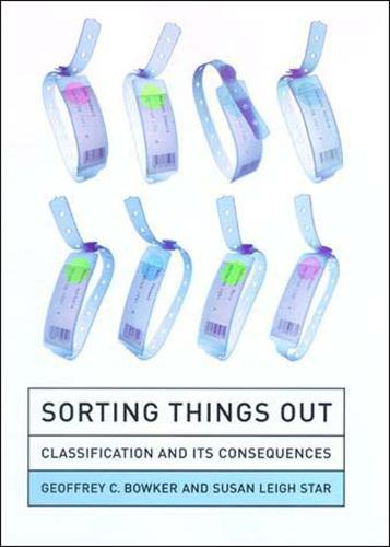 Sorting Things Out: Classification and Its Consequences - Inside Technology (Paperback)