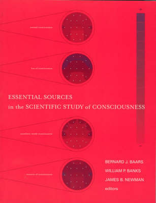 Essential Sources in the Scientific Study of Consciousness - A Bradford Book (Paperback)