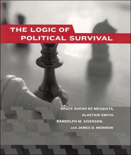 The Logic of Political Survival - The MIT Press (Paperback)