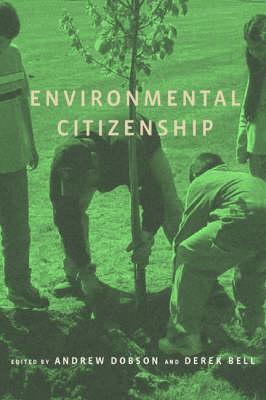 Environmental Citizenship - The MIT Press (Paperback)