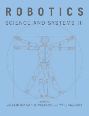 Robotics: Science and Systems III - Robotics (Paperback)