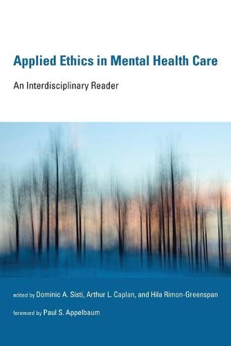 Applied Ethics in Mental Health Care: An Interdisciplinary Reader - Basic Bioethics (Paperback)