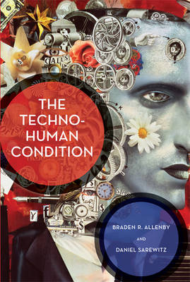 The Techno-Human Condition - The MIT Press (Paperback)