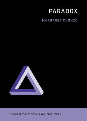 Paradox - MIT Press Essential Knowledge series (Paperback)