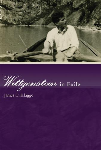 Wittgenstein in Exile - The MIT Press (Paperback)