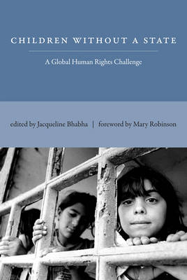 Children Without a State: A Global Human Rights Challenge - The MIT Press (Paperback)