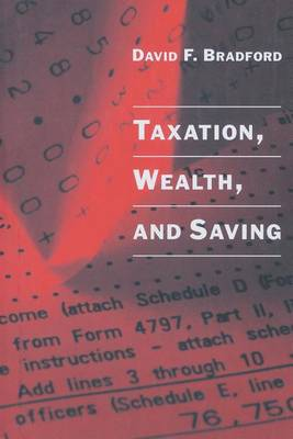 Taxation, Wealth, and Saving - MIT Press (Paperback)