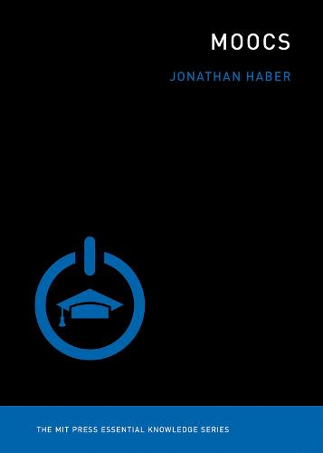 MOOCs - MIT Press Essential Knowledge series (Paperback)