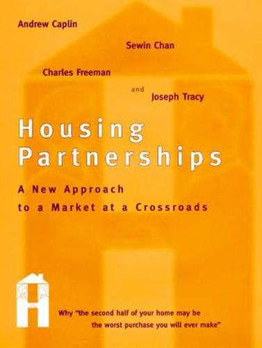 Housing Partnerships: A New Approach to a Market at a Crossroads - MIT Press (Paperback)