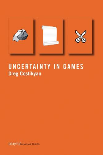 Uncertainty in Games - Playful Thinking (Paperback)